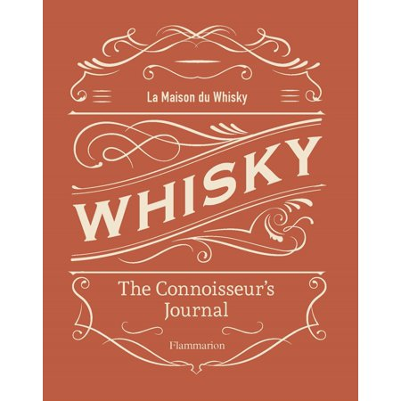 Whisky : The Connoisseur's Journal