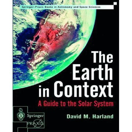 The Earth In Context  A Guide To The Solar System