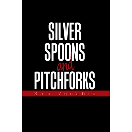 Silver Spoons and Pitchforks - eBook