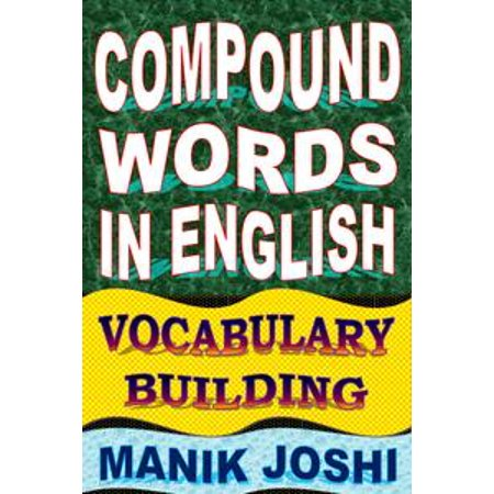 Compound Words in English: Vocabulary Building - eBook
