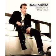 Fashionisto : A Century of Style Icons