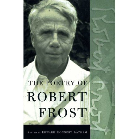 Poetry of Robert Frost - Paperback (The Sound Of Trees Robert Frost Analysis)