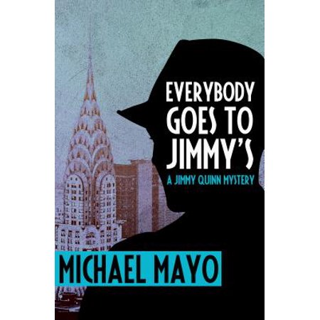 Everybody Goes to Jimmy's : A Suspense Novel (Everybody Gets As Far As They Go)