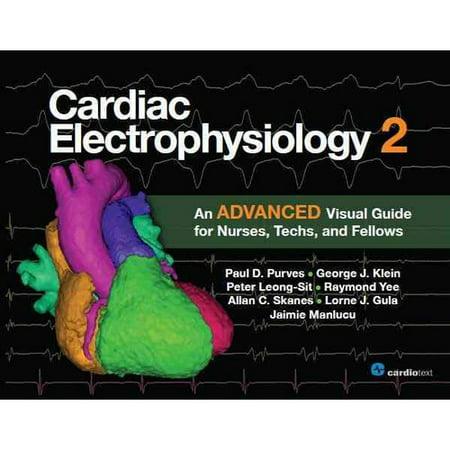 Cardiac Electrophysiology 2  An Advanced Visual Guide For Nurses  Techs  And Fellows