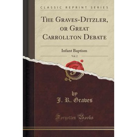 The Graves-Ditzler, or Great Carrollton Debate, Vol. 2 (Paperback)
