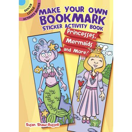 Make Your Own Bookmark Sticker Activity Book : Princesses, Mermaids and More!](Make Your Own Puzzle Online)