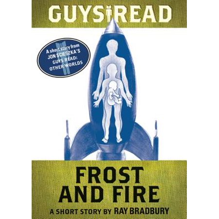 Guys Read: Frost and Fire - eBook