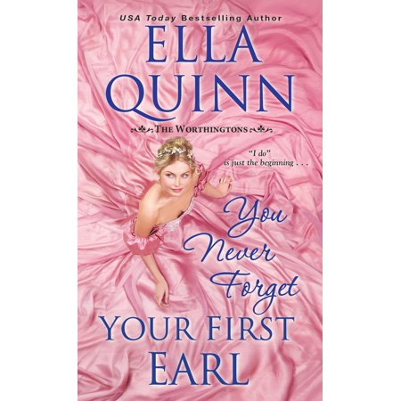 You Never Forget Your First Earl - eBook (The Best Way To Forget Your Ex)