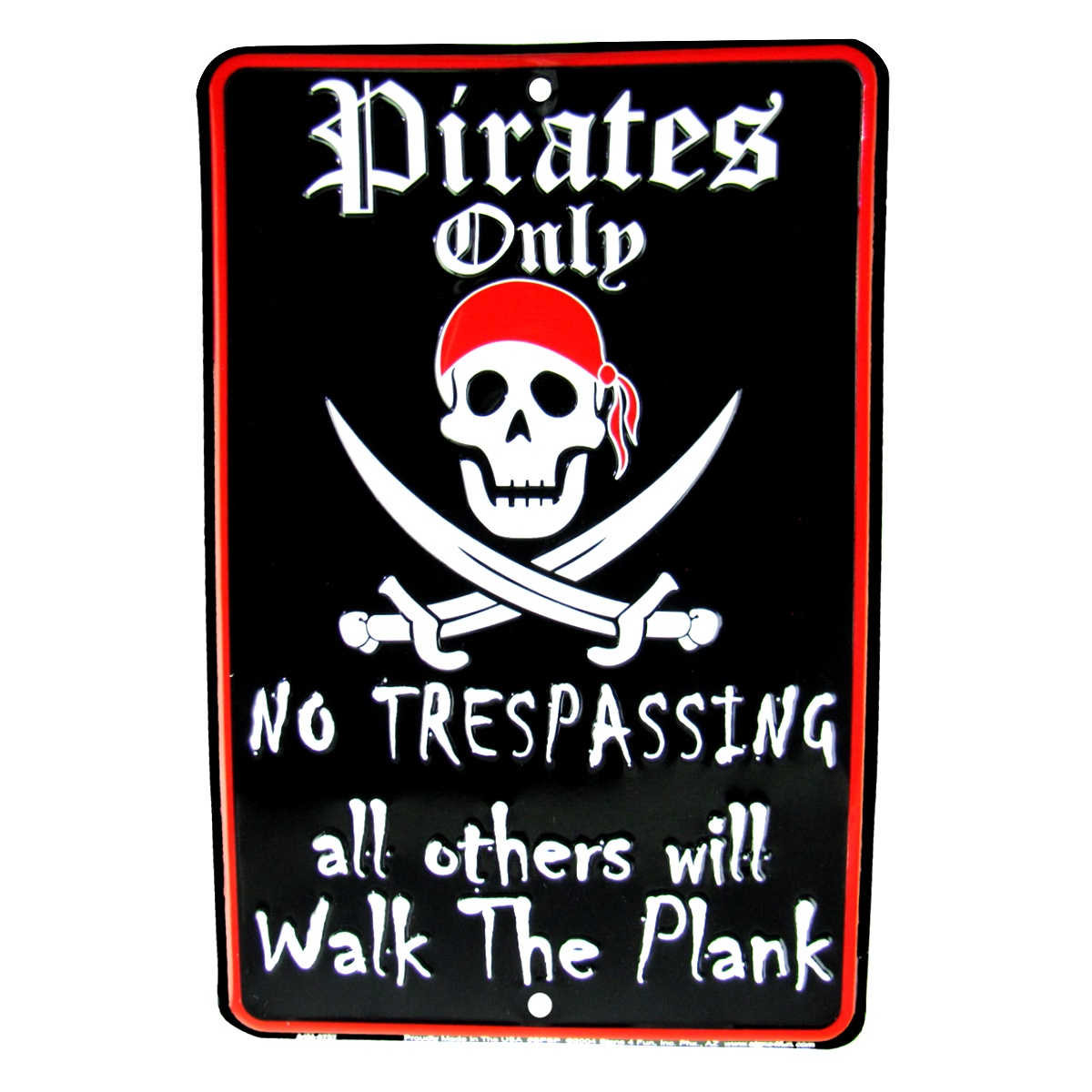 Pirates Only No Trespassing Warning Embossed Tin Sign Man Cave/Home Wall Decor