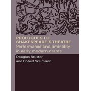 Prologues to Shakespeare's Theatre - eBook