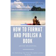 How To Format and Publish a Book - eBook
