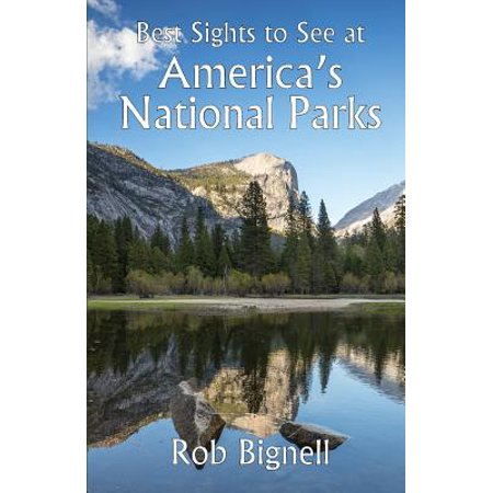 Best Sights to See at America's National Parks (Best Sights To See In Alaska)