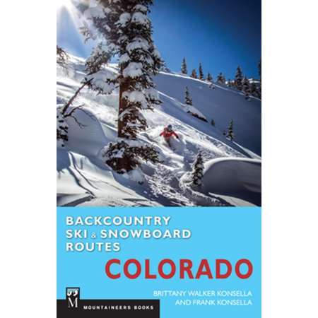 Backcountry Ski & Snowboard Routes: Colorado - (Best Backcountry Skiing In Colorado)