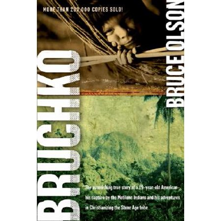Bruchko : The Astonishing True Story of a 19 Year Old American, His Capture by the Motilone Indians and His Adventures in Christianizing the Stone Age Tribe.