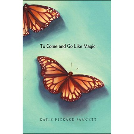 To Come and Go Like Magic - eBook