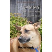 Sammy : The Consolation of Bucephalus: Book 11 of the Sammy Series