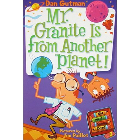 My Weird School Daze #3: Mr. Granite Is from Another