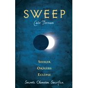 Sweep: Seeker, Origins, and Eclipse : Volume 4