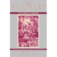The Enlightenment : The Science of Freedom