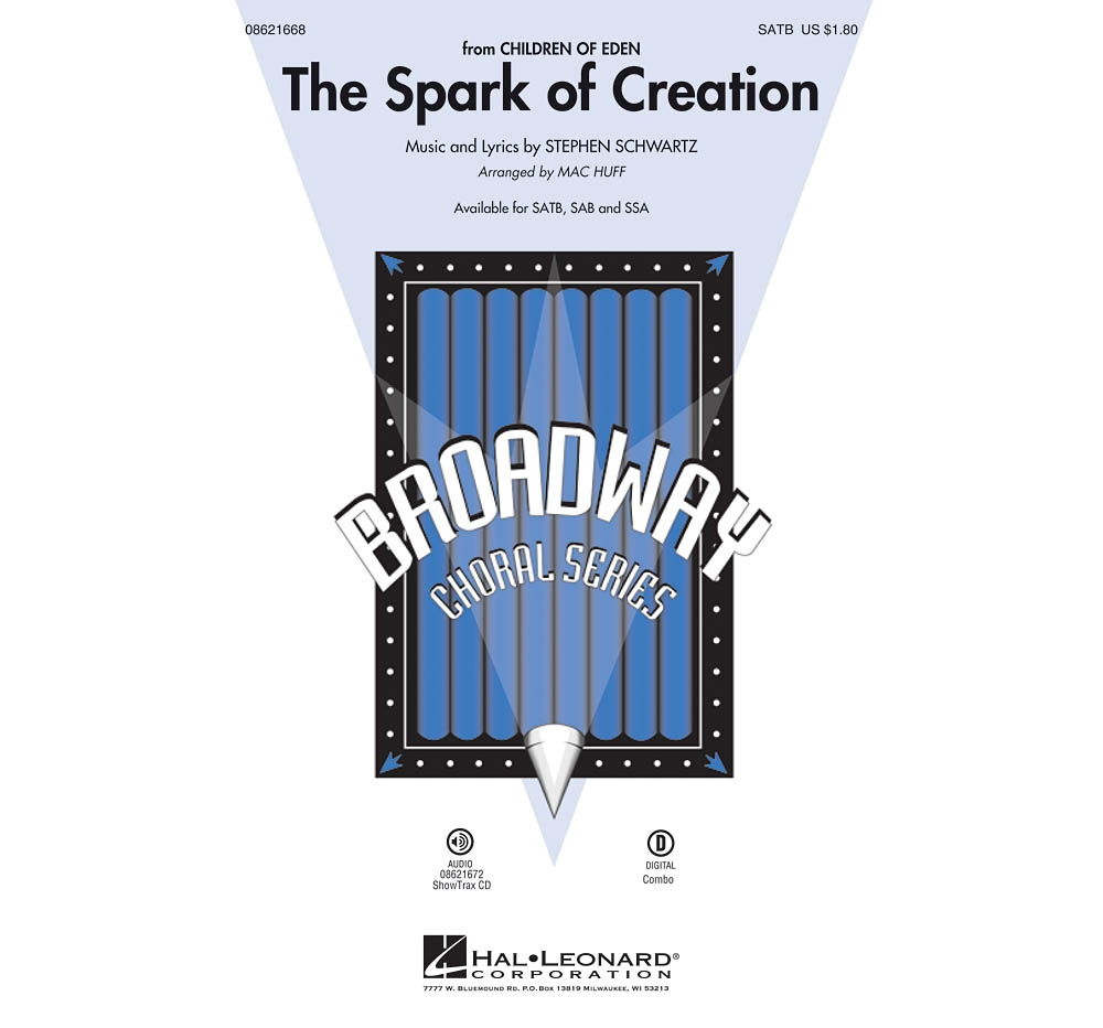 Hal Leonard The Spark of Creation (from Children of Eden) SATB arranged by Mac Huff by Hal Leonard