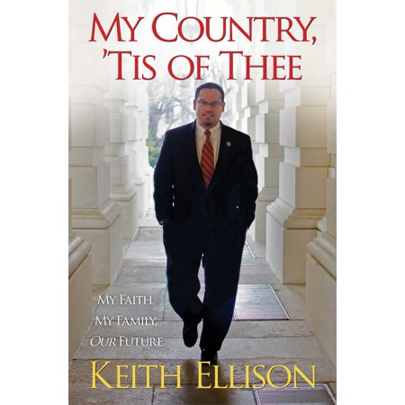 My Country, 'Tis of Thee : My Faith, My Family, Our (My Country Tis Of Thee Piano Sheet Music)