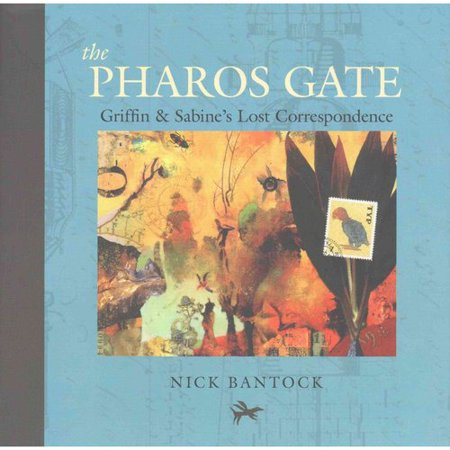 The Pharos Gate: Griffin & Sabine's Missing Correspondence: Includes Removable Letters