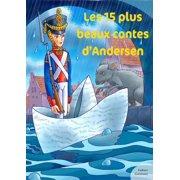 Les 15 plus beaux contes d'Andersen - eBook