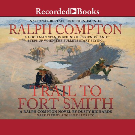 Trail To Fort Smith - Audiobook ()