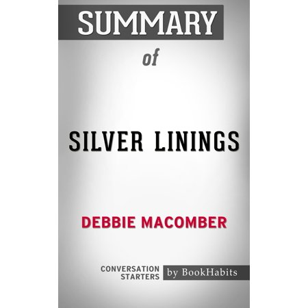 Summary of Silver Linings by Debbie Macomber | Conversation Starters -