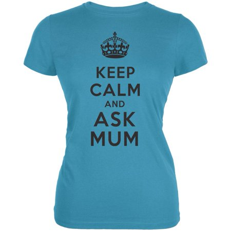 Keep Calm and Ask Mum Juniors T-Shirt