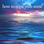 How to cope with stress - Audiobook