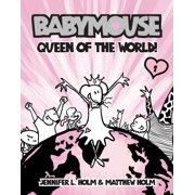 Babymouse #1: Queen of the World! (Paperback)