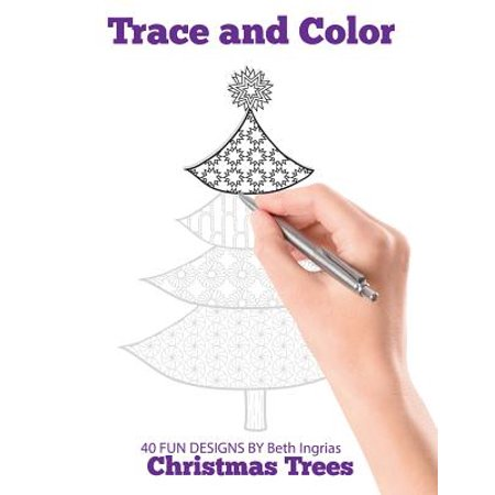 Trace and Color : Christmas Trees: Adult Activity Book