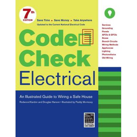 Excellent Code Check Electrical An Illustrated Guide To Wiring A Safe House Wiring 101 Ivorowellnesstrialsorg