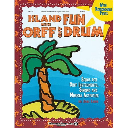 Island Fun with Orff & Drum : Songs for Orff Instruments, Singing and Musical - Halloween Songs And Activities For Toddlers