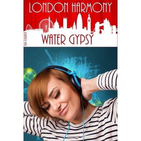 - London Harmony: Water Gypsy - eBook