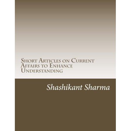 Short Articles On Current Affairs To Enhance Understanding  News Analysis