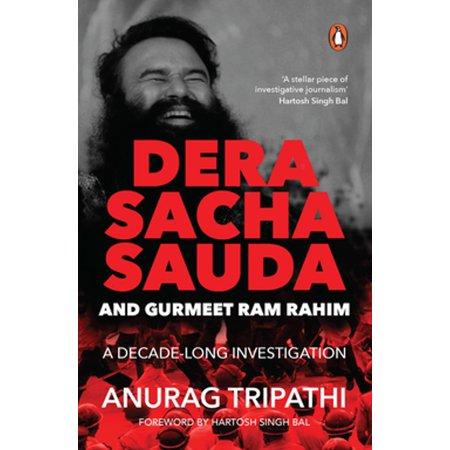 Dera Sacha Sauda and Gurmeet Ram Rahim - eBook (Saint Dr Gurmeet Ram Rahim Singh Ji Insan)