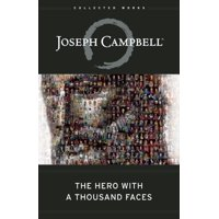 Collected Works of Joseph Campbell: The Hero with a Thousand Faces (Hardcover)