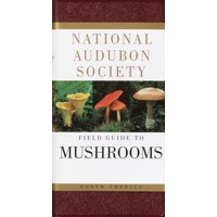 National Audubon Society Field Guide to North American Mushrooms (Hardcover)