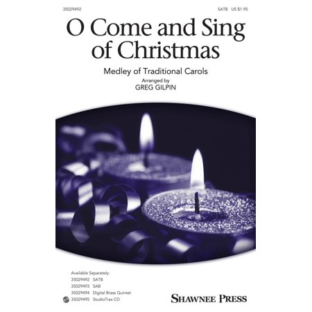 Christmas Shawnee Press - Shawnee Press O Come and Sing of Christmas (Together We Sing Series) SAB Arranged by Greg Gilpin