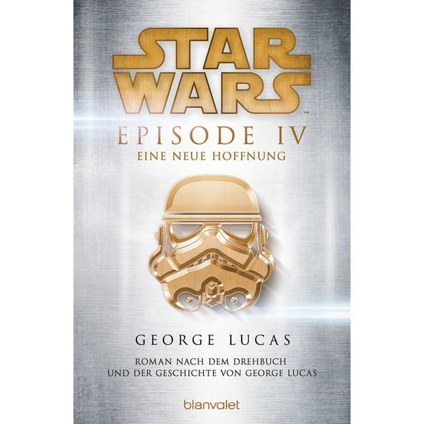 Star Wars Episode Iv Eine Neue Hoffnung Ebook Walmart Com Walmart Com
