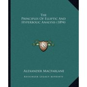 The Principles of Elliptic and Hyperbolic Analysis (1894)