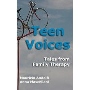 Teen Voices : Tales from Family Therapy