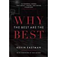 Why the Best Are the Best: 25 Powerful Words That Impact, Inspire, and Define Champions (Hardcover)