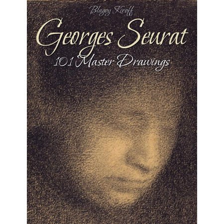 Georges Seurat: 101 Master Drawings - eBook