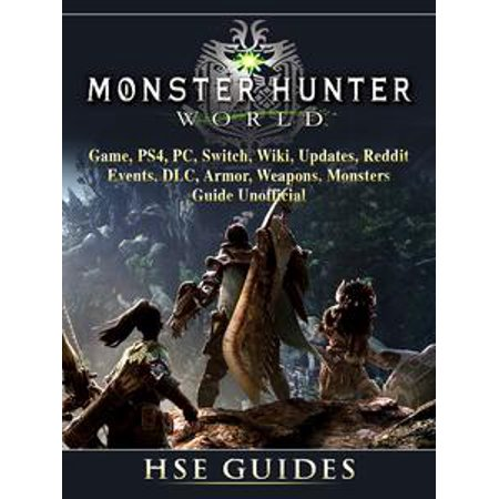 Monster Hunter World Game, PS4, PC, Switch, Wiki, Updates, Reddit, Events, DLC, Armor, Weapons, Monsters, Guide Unofficial - - Fnaf 4 Halloween Update Ending