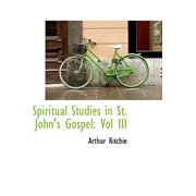Spiritual Studies in St. John's Gospel : Vol III