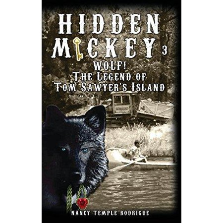 Hidden Mickey 3  Wolf  The Legend Of Tom Sawyers Island