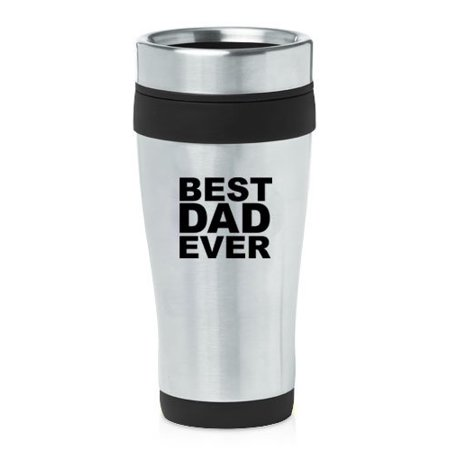 Black 16oz Insulated Stainless Steel Travel Mug Z2498 Best Dad